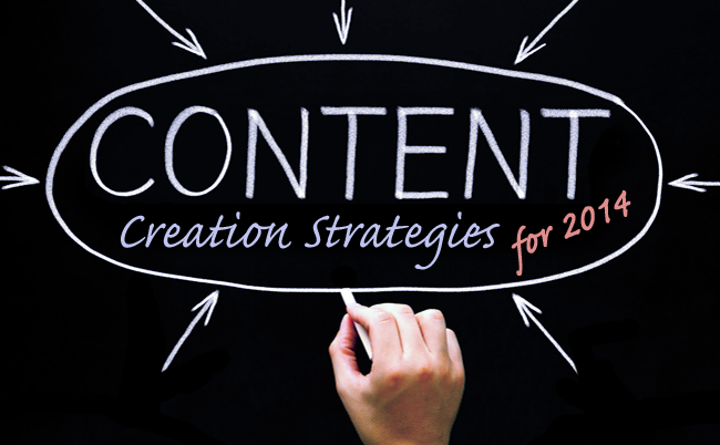 content creation strategies for 2014