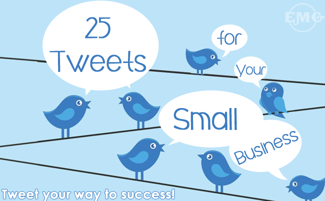 25 tweets for your small business