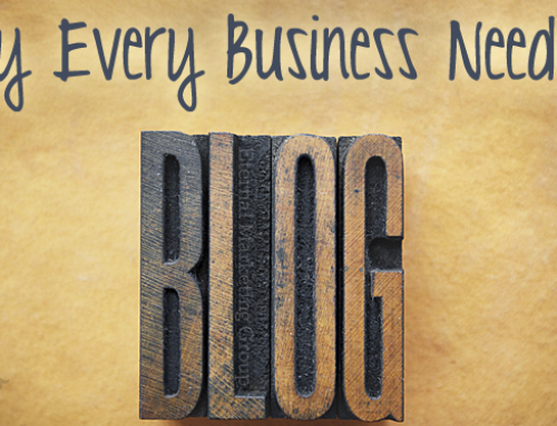 Reasons Why Every Business Needs a Blog
