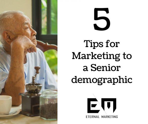 5 tips for marketing to Seniors
